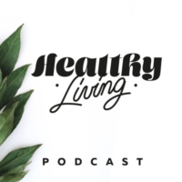 Logo of the podcast Healthy Living