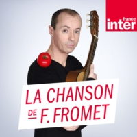 Logo of the podcast La chanson de Frédéric Fromet 21.02.2020