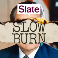 Logo du podcast Slow Burn: A Podcast About Watergate