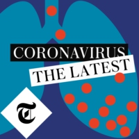 Logo du podcast Coronavirus: The Latest