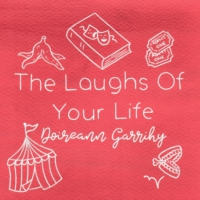 Logo of the podcast The Laughs Of Your Life with Doireann Garrihy