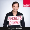 Logo of the podcast Secrets d'info