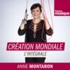 Logo of the podcast Création Mondiale : l'intégrale