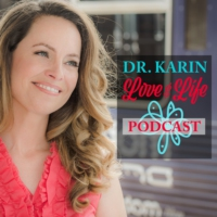 Logo du podcast Dr Karin Love & Life