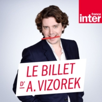 Logo of the podcast Le Billet d'Alex Vizorek