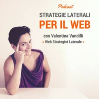 Logo of the podcast Strategie Laterali per il Web