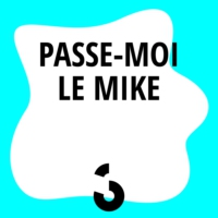 Logo of the podcast Passe-moi le Mike - 26.06.2015