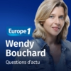 Logo of the podcast Questions d'actu - Wendy Bouchard