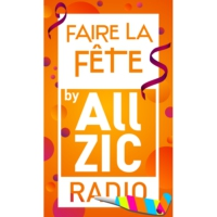 Logo de la radio Allzic Radio FAIRE LA FÊTE