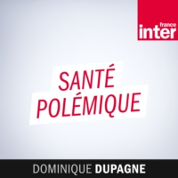 Logo of the podcast France Inter - Santé polémique