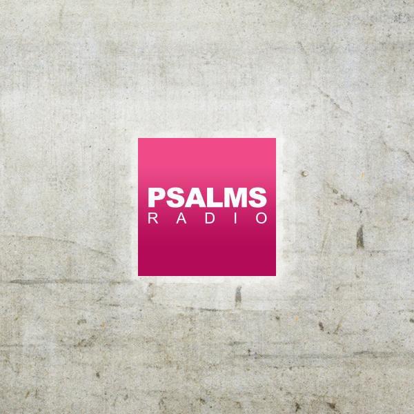 Psalms Radio live - Listen to online radio and Psalms Radio podcast