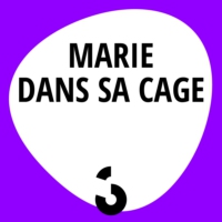 Logo of the podcast Marie dans sa cage - 27.11.2016