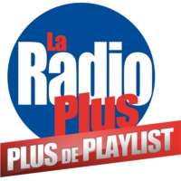 Logo of radio station La Radio Plus - Plus de Playlist