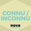 Logo of the podcast Radio Nova - Connu / Inconnu
