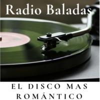 Logo de la radio Radio Baladas El Disco mas Romántico