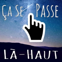 Logo of the podcast Ça Se Passe Là-Haut