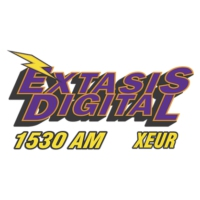 Logo of radio station XEUR Éxtasis Digital 1530