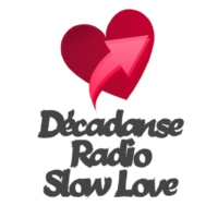 Logo de la radio Decadanse Radio Slow Love