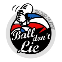 Logo of the podcast Ball don't lie – Puntata 298