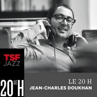 Le 20h de TSF Jazz