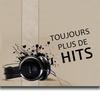 Logo of show Toujours plus de Hits !
