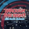 Logo of show Through the Night