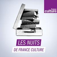 Logo de l'émission Les Nuits de France Culture