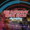 Logo of show The Big Saturday Night Show