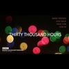 Logo of show Thirty Thousand Hours