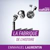 Logo de l'émission La Fabrique de l'Histoire