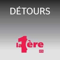 Détours (rediffusion)