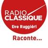 Logo of show Ève Ruggieri raconte ...