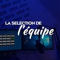 Logo de l'émission La sélection de l'équipe