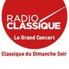 Logo de l'émission Le Grand Concert Classique du Dimanche Soir