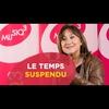 Logo of show Le temps suspendu