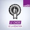 Logo de l'émission Le Choix de la rédaction