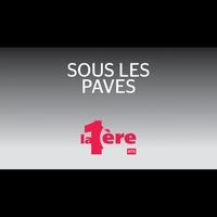 Logo de l'émission Sous les pavés