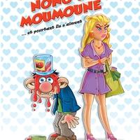 Le C'KOIça de Nono & Moumoune!