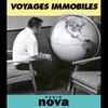 Logo de l'émission Les Voyages Immobiles