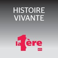 Histoire vivante (rediffusion)