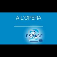 Logo de l'émission A l'opéra