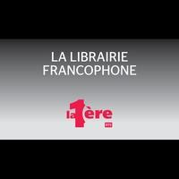 Logo de l'émission La librairie francophone