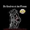 Logo of show Du Godron et des Plumes