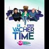 Logo of show Le Vacher Time
