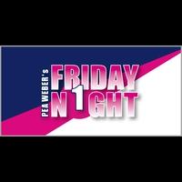 Pea Weber's Friday Night