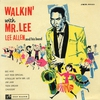 Cover of the album Walkin' With Mr. Lee