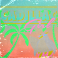 Cover of the track Cadillac Girl - Single