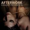 Couverture de l'album Afterwork Chillout Productions