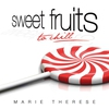Cover of the album Sweet Fruits to Chill