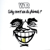Cover of the album Why Can't We Be Friends?